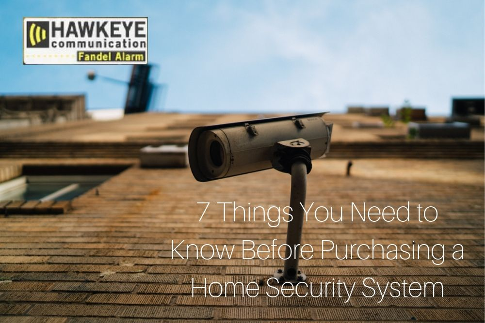 7 Things You Need to Know Before Purchasing a Home Security System
