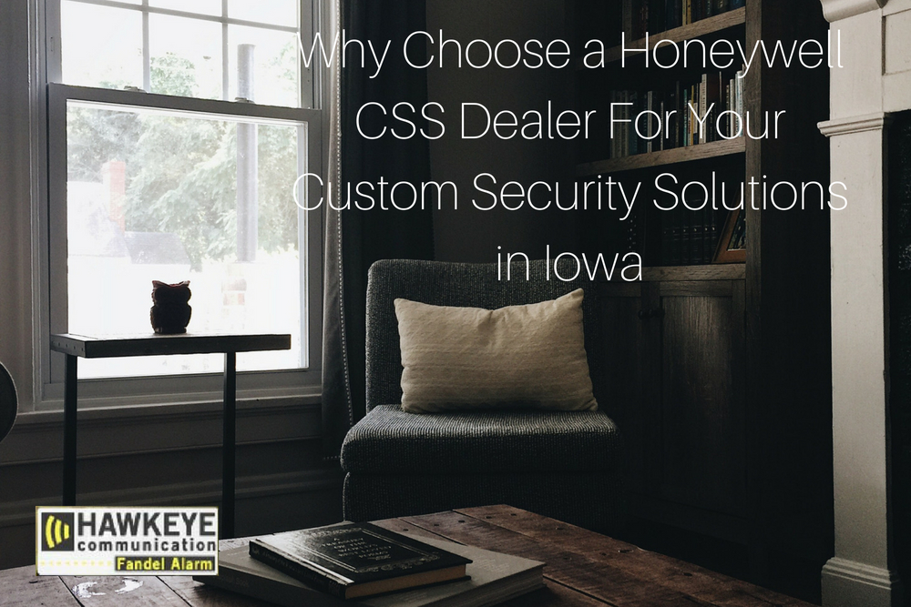 Why Choose a Honeywell CSS Dealer For Your Custom Security Solutions in Iowa.jpg