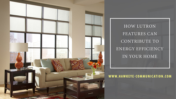 how-lutron-features-can-contribute-to-energy-efficiency-in-your-home.jpg