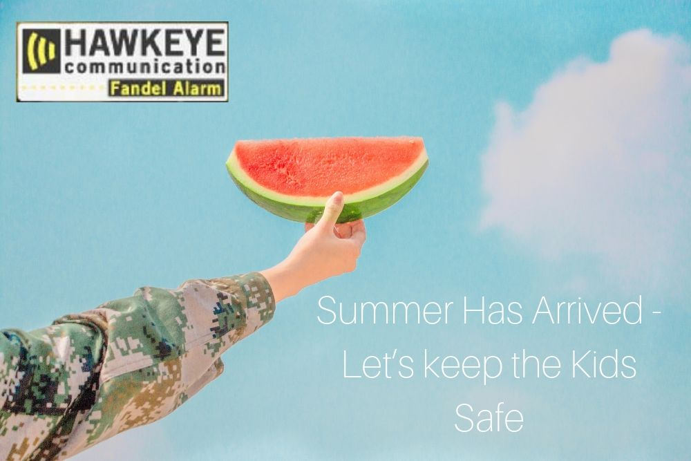 Summer Has Arrived - Let's keep the Kids Safe.jpg