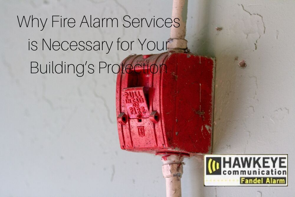 Why_Fire_Alarm_Services_is_Necessary_for_Your_Buildings_Protection.jpg