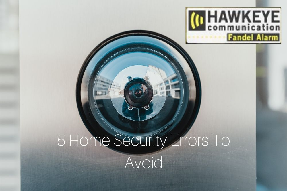 5_Home_Security_Errors_To_Avoid.jpg