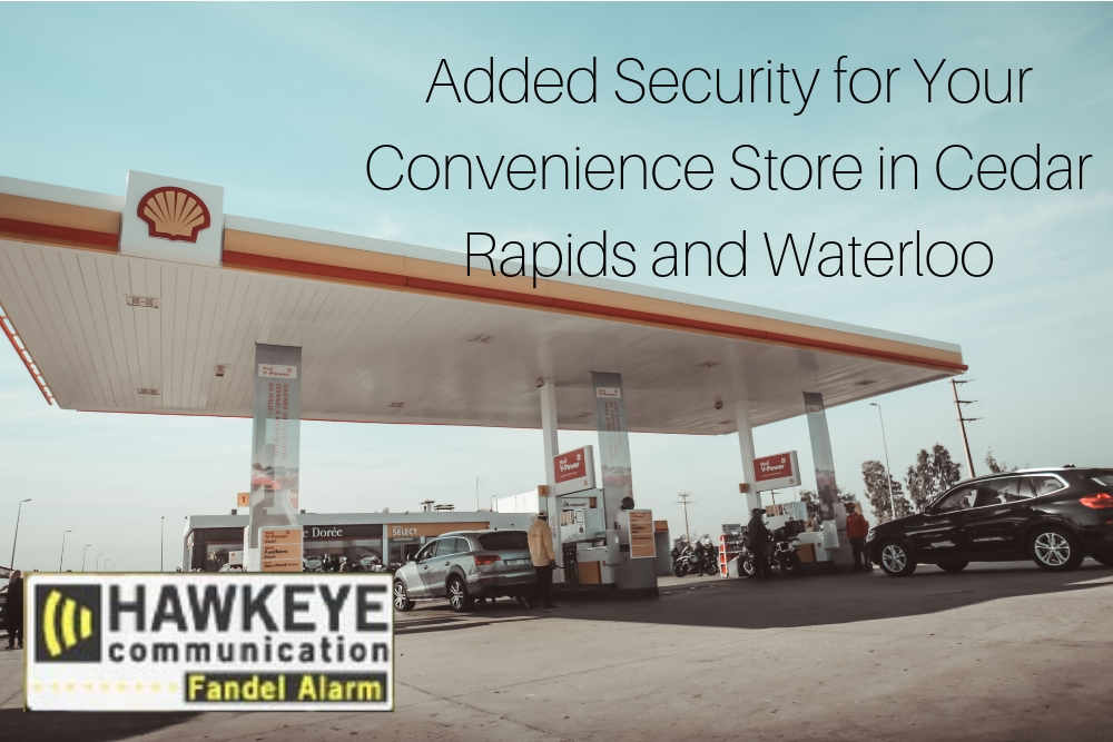 Added Security for Your Convenience Store in Cedar Rapids and Waterloo