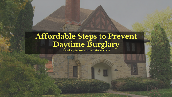 Affordable Steps to Prevent Daytime Burglary.png