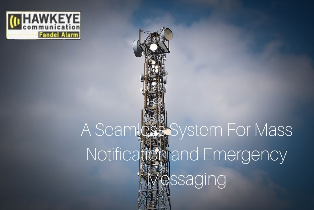 A Seamless System For Mass Notification and Emergency Messaging