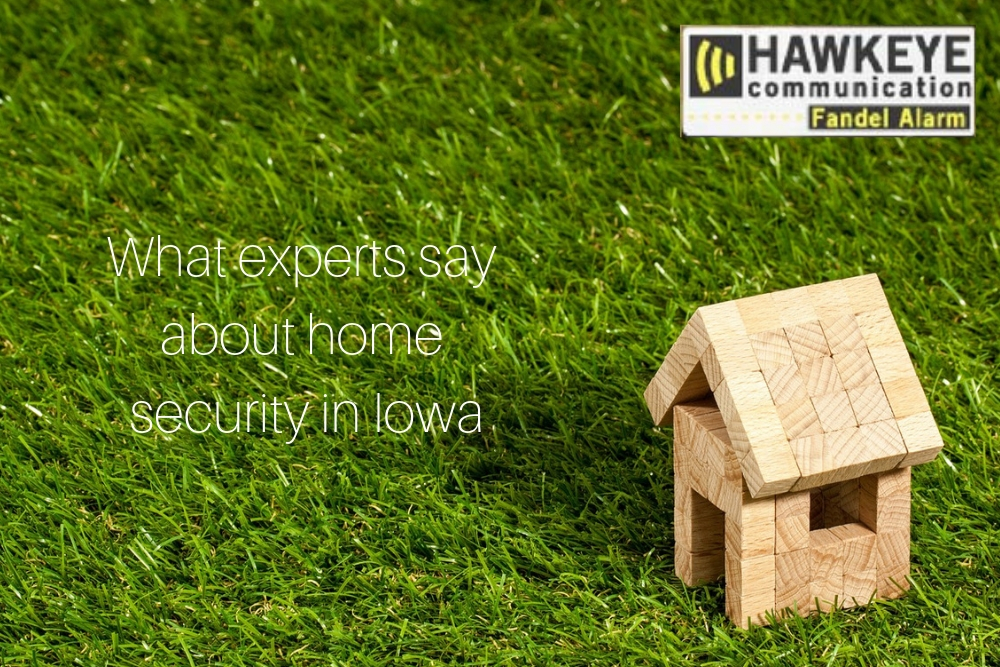 What experts say about home security in Iowa?