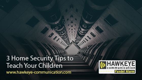 3 Home Security Tips to Teach Your Children.jpg