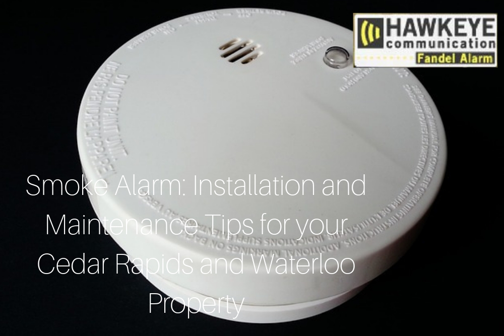 Smoke Alarm_ Installation and Maintenance Tips for your Cedar Rapids and Waterloo Property.jpg