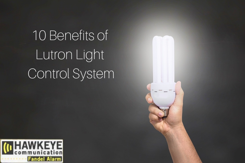 10 Benefits of Lutron Light Control System.jpg