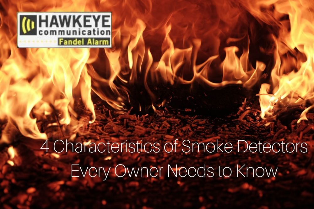 4 Characteristics of Smoke Detectors Every Owner Needs to Know.jpg