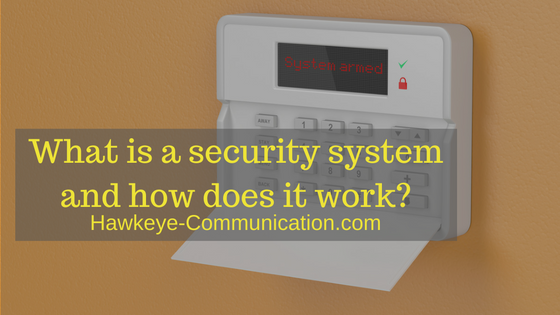 What is a Security System